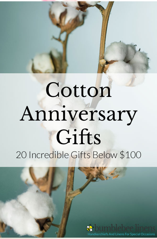 Cotton Anniversary Gifts — 20 Incredible Gifts Below $100