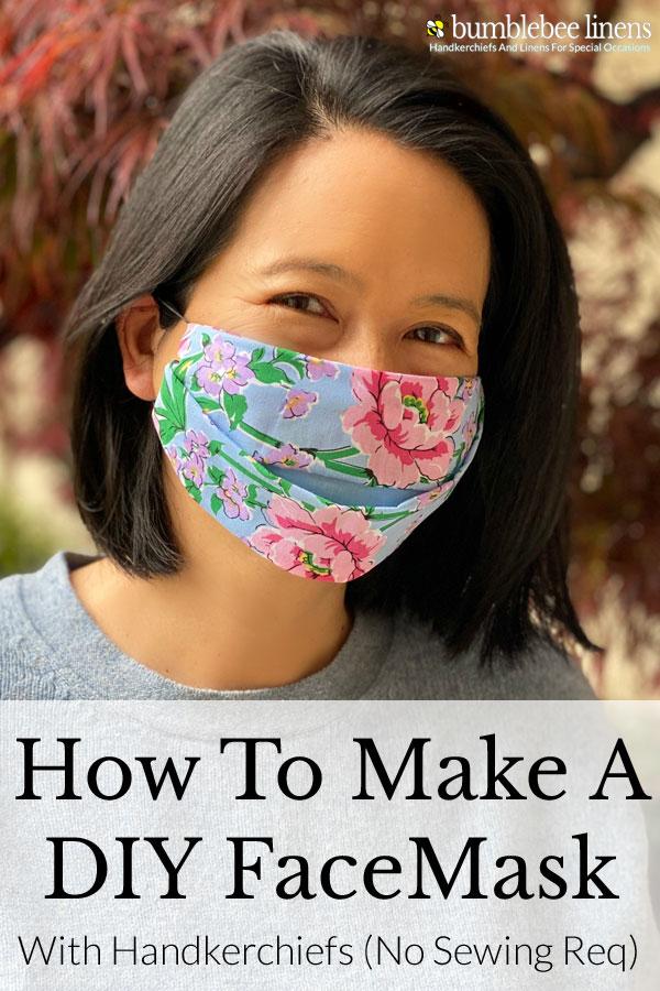 DIY Face Mask Tutorial