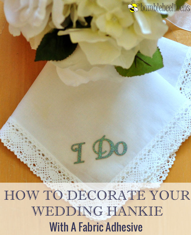 Embellishing Your Wedding Handkerchief