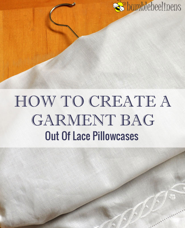 How To Create A Garment Bag Out Of Pillowcases