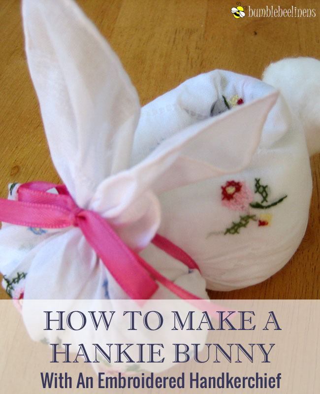 Making a Hankie Bunny