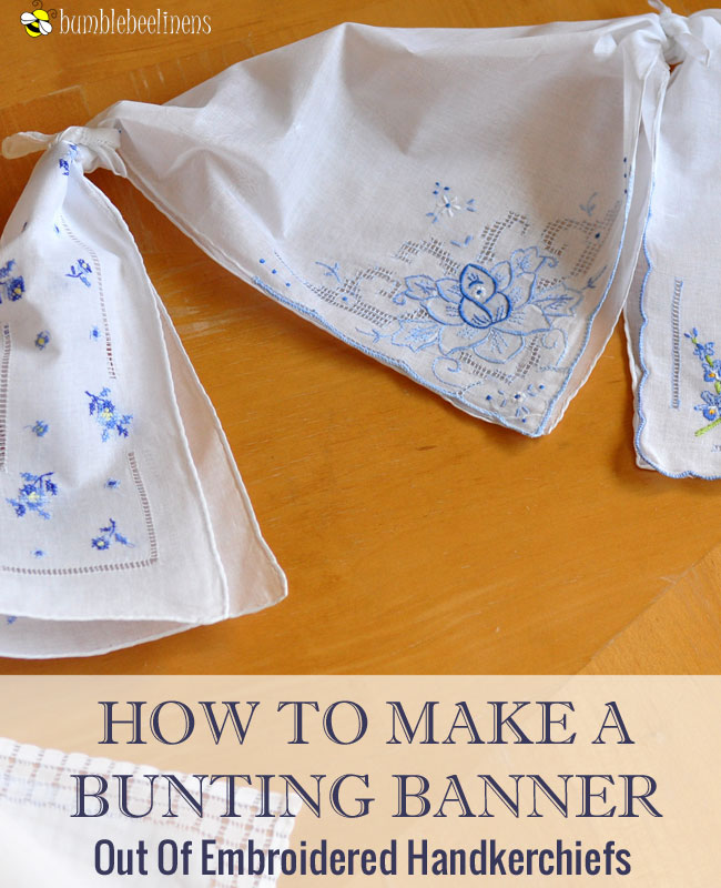 How To Make A Hankie Bunting Banner