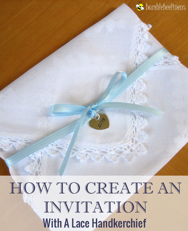 Making An Invitation Out Of Handkerchiefs