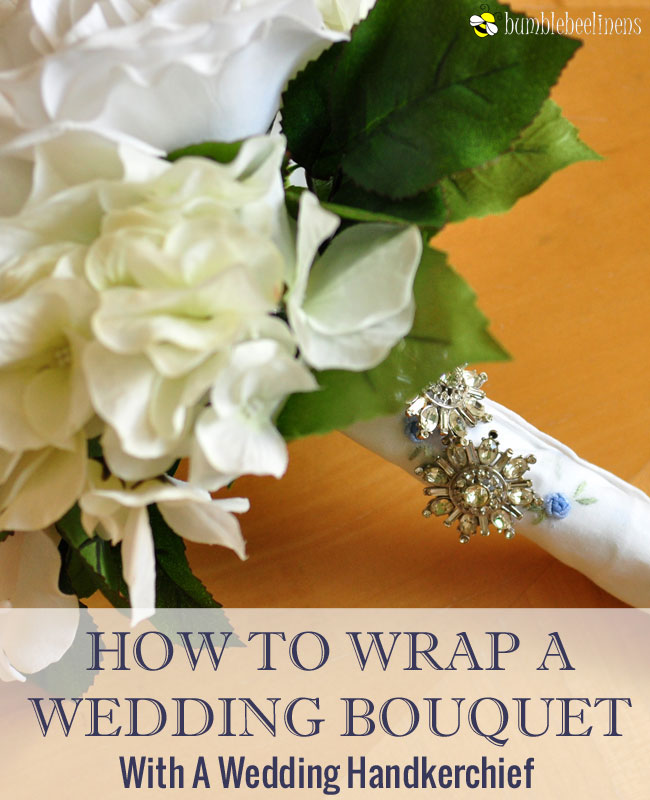 How To Wrap Your Bouquet With A Wedding Handkerchief