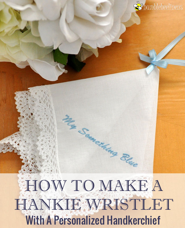 Making a Hankie Wristlet