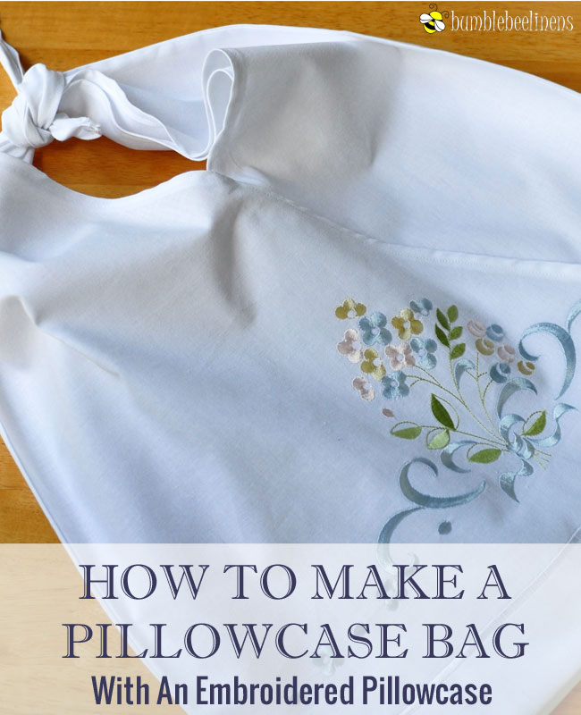 Making a Pillowcase Bag