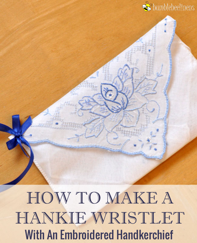 Making a Wristlet Hanky Out Of A Ladies Handkerchief